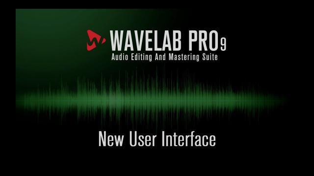 New User Interface | New Features in WaveLab Pro 9