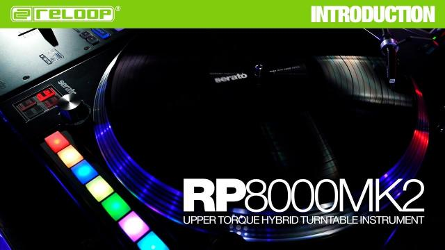 Reloop RP-8000 MK2 - Upper Torque Hybrid Turntable Instrument (Introduction)
