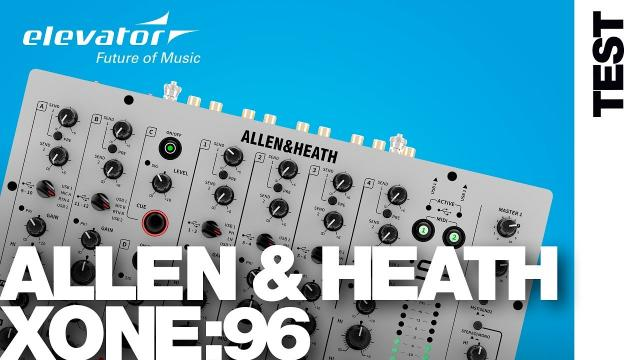 Allen & Heath - Xone:96 DJ-Mixer - Test