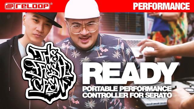 Reloop Ready – Kendo The DJ & JE from The Fresh Crew (Performance)