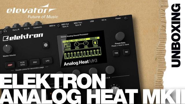 Elektron Analog Heat MKII - Analog Sound Processor - Unboxing