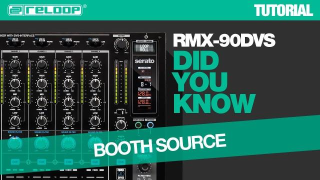 Reloop RMX-90 DVS DJ Club Mixer - How To Select The Booth Source - Did You Know? (Tutorial)