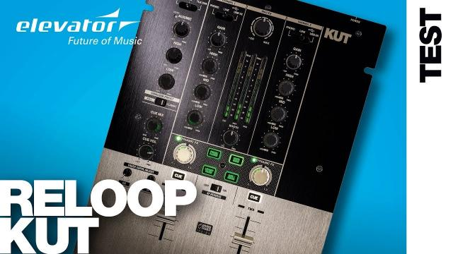 Reloop KUT - Battle Mixer - Test (Elevator Vlog 138 deutsch)