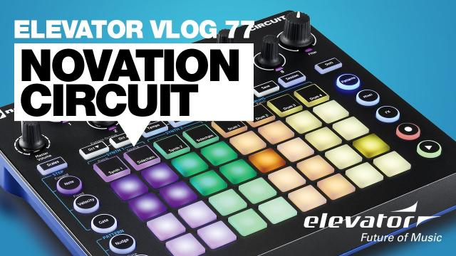Novation Circuit - Groovebox - Test (Elevator Vlog 77 deutsch)