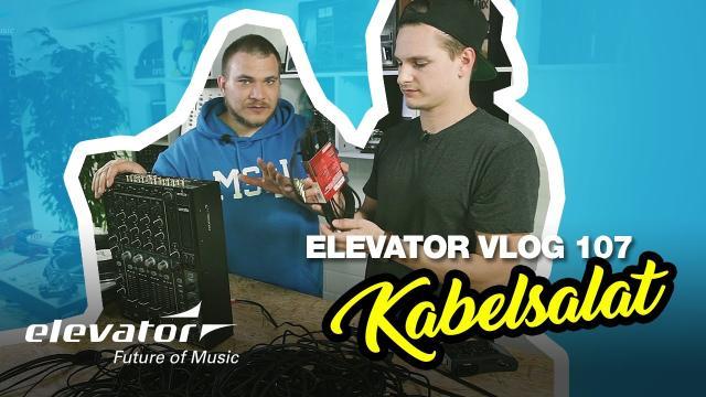 Kabelsalat - Elevator Vlog 107 (deutsch)