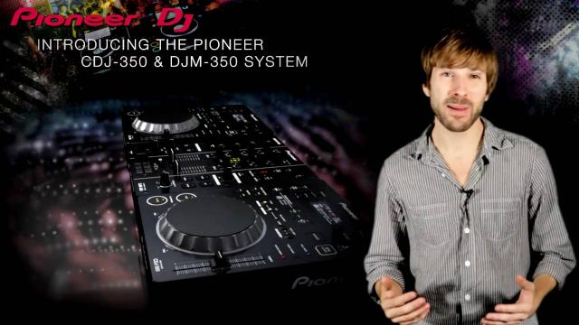CDJ-350 & DJM-350 Walkthrough