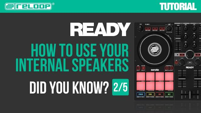 Reloop Ready - Controller for Serato - How to use internal speakers. Did you Know? (Tutorial 2/5)