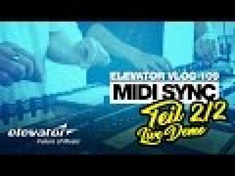 MIDI Sync (Elevator Vlog 109 Teil 2 deutsch Live Demo)