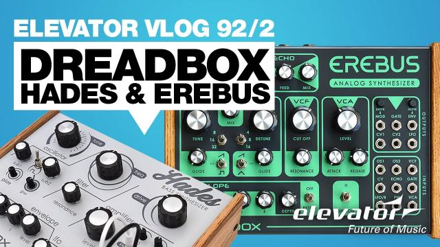 Dreadbox Modular - Elevator Vlog 92 teil 2 (deutsch)