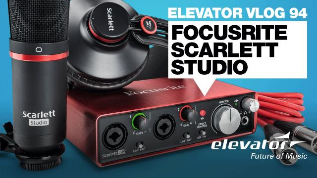 Focusrite Scarlett Studio 2nd Generation - Elevator Vlog 94 (deutsch)