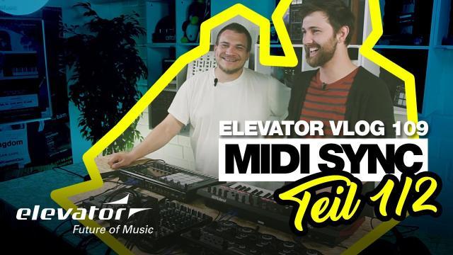 MIDI Sync (Elevator Vlog 109 Teil 1 deutsch)
