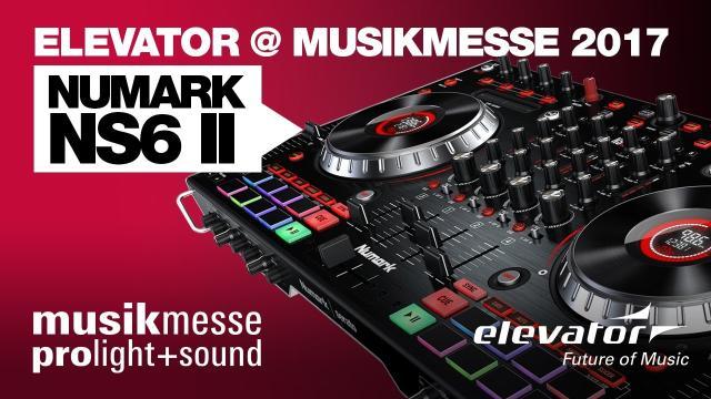 Elevator@ Musikmesse 2017 - Numark NS6 II