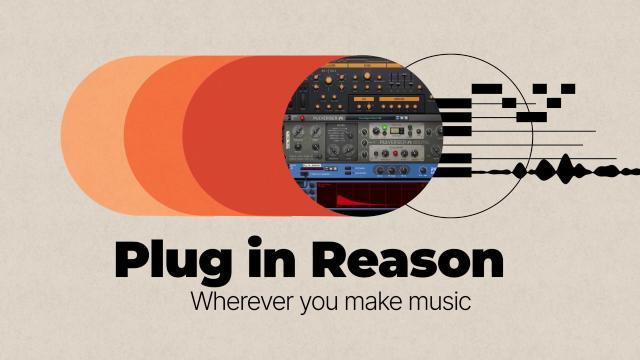 Plug in Reason—wherever you make music