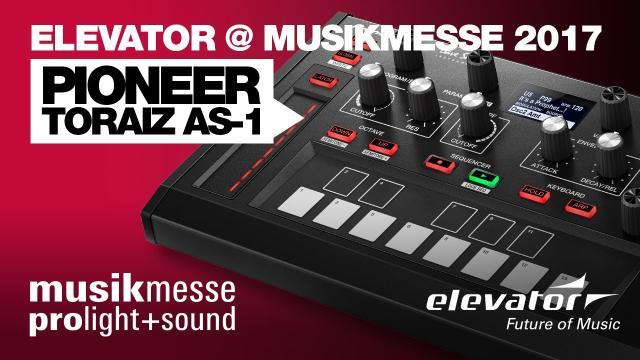 Elevator@ Musikmesse 2017 - Pioneer AS-1