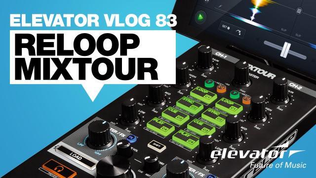 Reloop Mixtour - DJ Controller - Test (Elevator Vlog 83 deutsch)