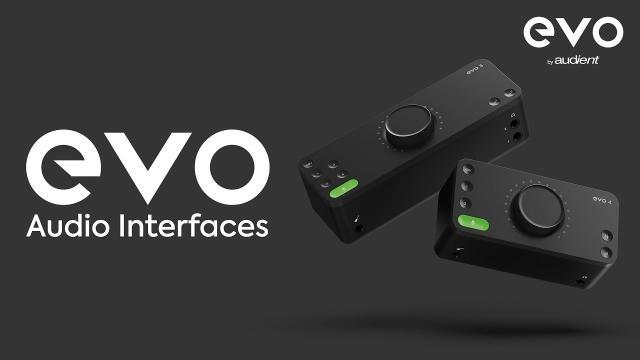 Introducing EVO Audio Interfaces