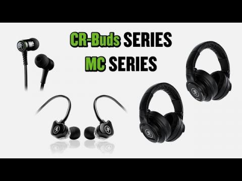 Mackie MC Series Headphones and CR-Buds Series Earphones - Channel Preview
