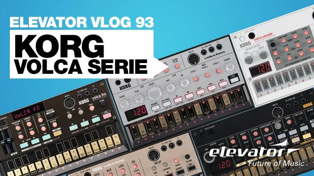 Korg Volca Serie - Synthesizer - Test (Elevator Vlog 93 deutsch)