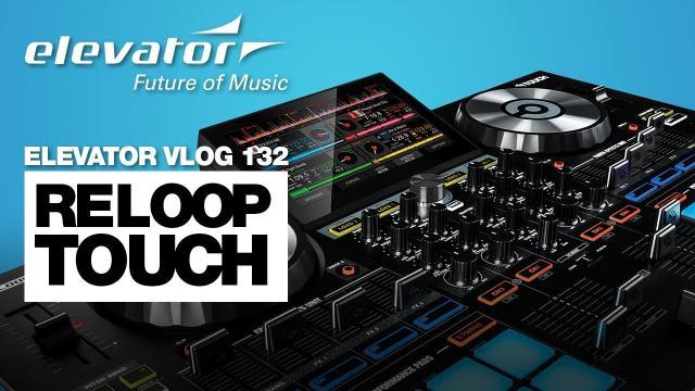 Reloop Touch - Virtual DJ Controller - Test (Elevator Vlog 132 deutsch)