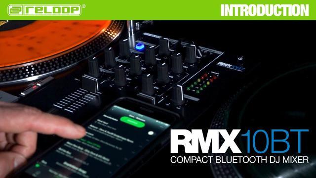 Reloop RMX-10 BT - Compact Bluetooth DJ Mixer (Introduction)