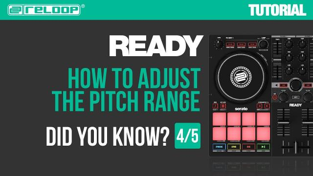 Reloop Ready - Controller for Serato - How to adjust the pitch range. Did you Know? (Tutorial 4/5)