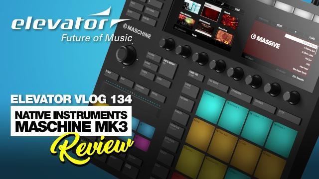 Native Instruments Maschine MK3 - Pad Controller - Test (Elevator Vlog 134 deutsch)