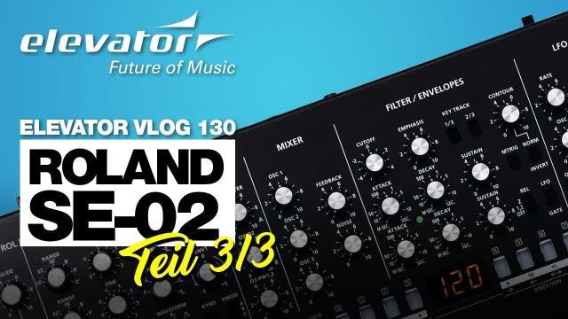 Roland SE-02 - Synthesizer - Test (Elevator Vlog 130 Teil 3 deutsch)