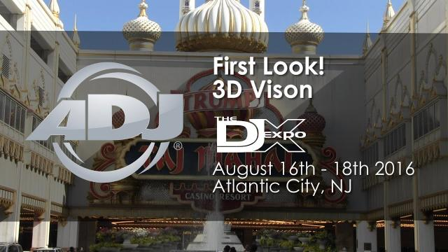 ADJ First Look! 3D Vision
