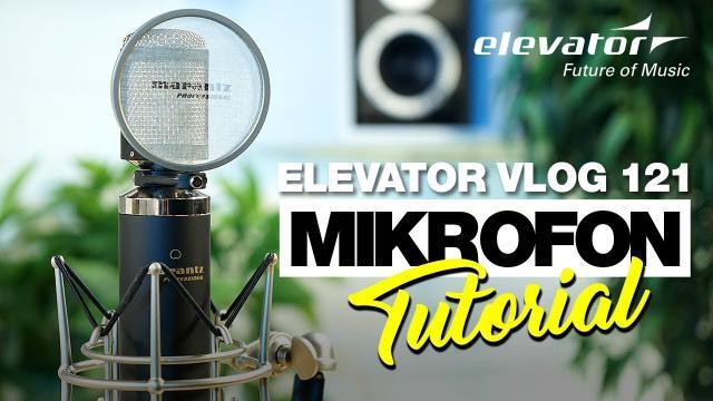 Mikrofon - Tutorial für Anfänger (Elevator Vlog 122 deutsch)