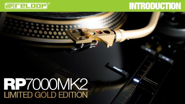 Reloop RP-7000 MK2 GLD - Strictly limited Golden Edition (Introduction)