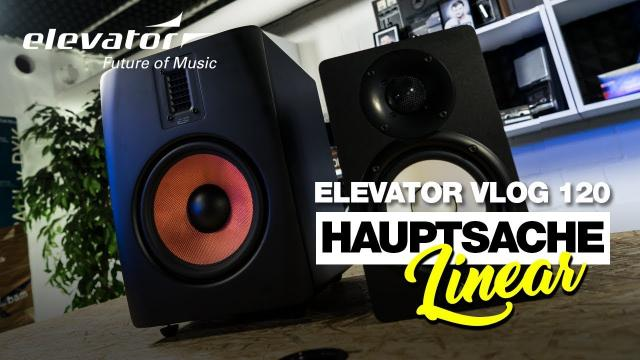Hauptsache Linear - Studiomonitore Grundwissen - Elevator Vlog 120